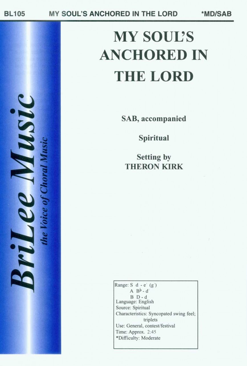 Kirk, My Soul–S Anchored In The Lord [CF:BL105]