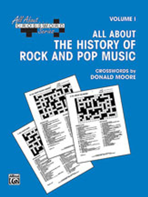 All About . . . Crossword Series, Volume I -- All About the History of Rock and Pop Music [Alf:00-SVB00106]