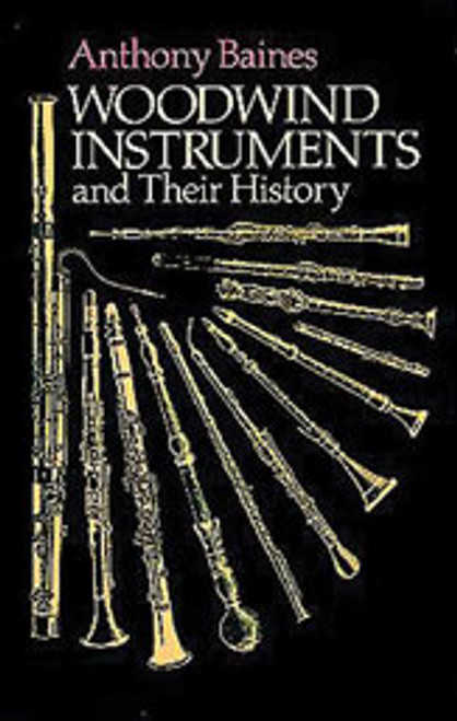 Woodwind Instruments and Their History [Dov:06-268853]