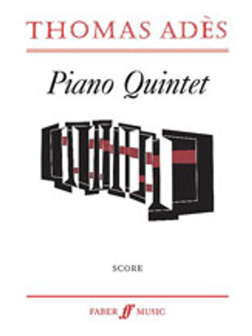 Ades, Piano Quintet [Alf:12-057152012X]