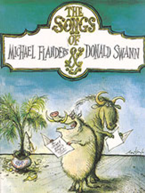 The Songs of Michael Flanders & Donald Swann [Alf:12-0571529208]