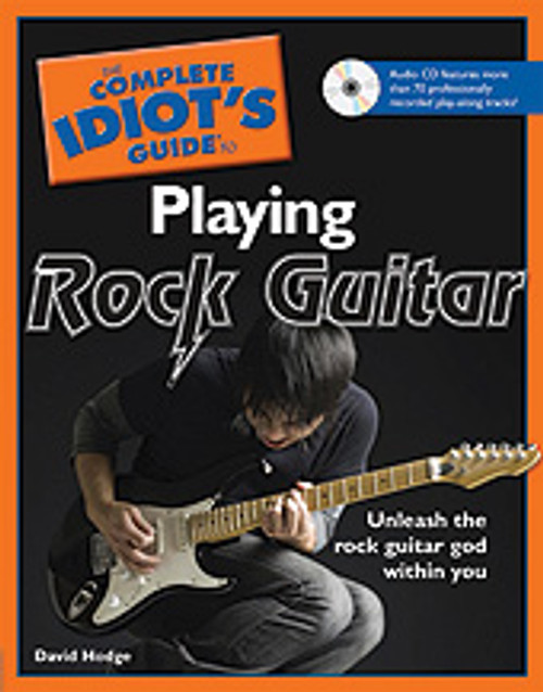 The Complete Idiot's Guide to Playing Rock Guitar [Alf:74-1592579631]