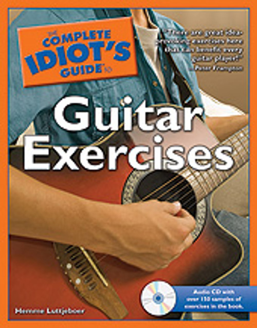 The Complete Idiot's Guide to Guitar Exercises [Alf:74-1592579723]