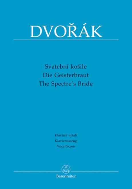 Dvorak, The Spectre's Bride [Bar:BA9544-90]