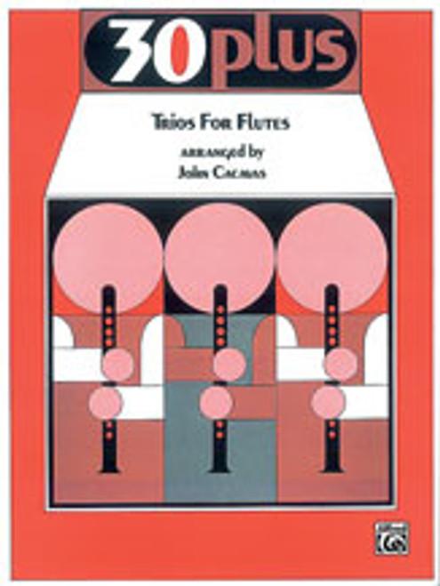 30 Plus Trios for Flute [Alf:00-EL02357]