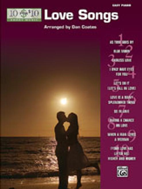 10 for 10 Sheet Music: Love Songs [Alf:00-33225]