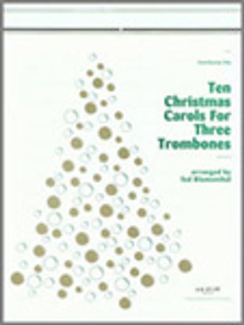 Ten Christmas Carols For 3 Trombones [Ken:17610]