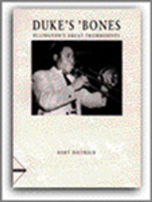 Duke's 'Bones: Ellington's Great Trombonists [Ken:AM19105]