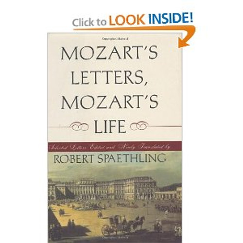 Spaethling - Mozart's Letters, Mozart's Life [BT:978-0393047196]