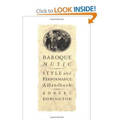 Donington - Baroque Music: Style and Performance: A Handbook [Nor:978-0393300529]