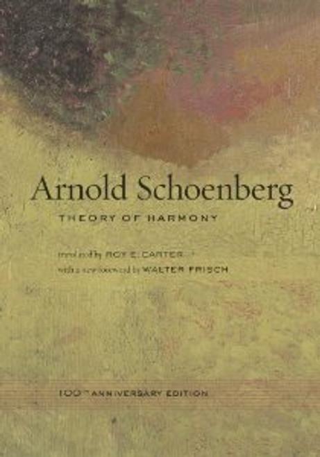 Schoenberg - Theory of Harmony [UCP:978-0520266087]