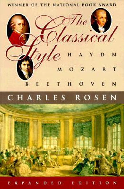 Rosen - The Classical Style: Haydn, Mozart, Beethoven (Expanded Edition) [Nor:978-0393317121]