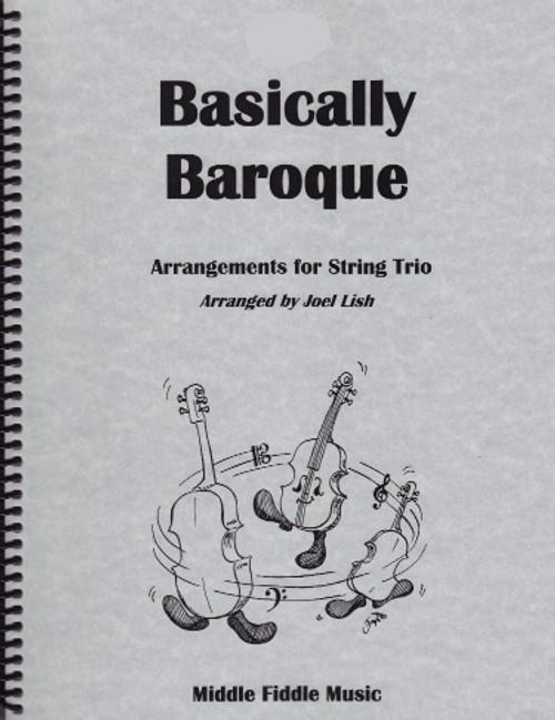 Basically Baroque for String Trio (Violin, Viola and Cello) [LR:10200]