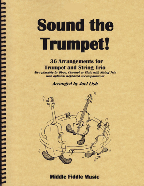 Sound the Trumpet! - for Trumpet with String Trio (Violin, Viola and Cello) [LR:10301]