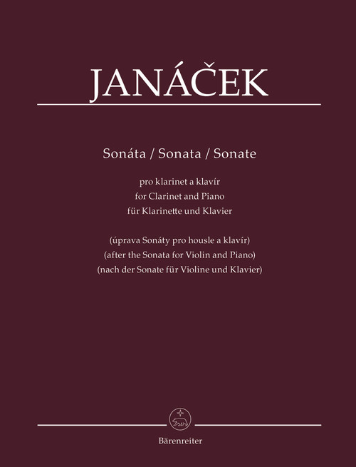 Janácek, Sonata for Clarinet and Piano (after the Sonata for Violin and Piano)