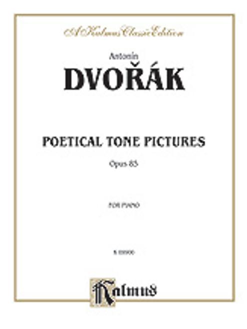 Dvorak, Poetical Tone Pictures, Op. 85 [Alf:00-K09900]