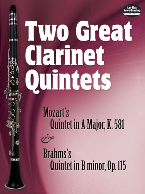 Mozart/Brahms, Two Great Clarinet Quintets: Mozart's Quintet in A Major, K.581 & Brahms's Quintet in B minor, Op. 115 [Dov:0486474976]