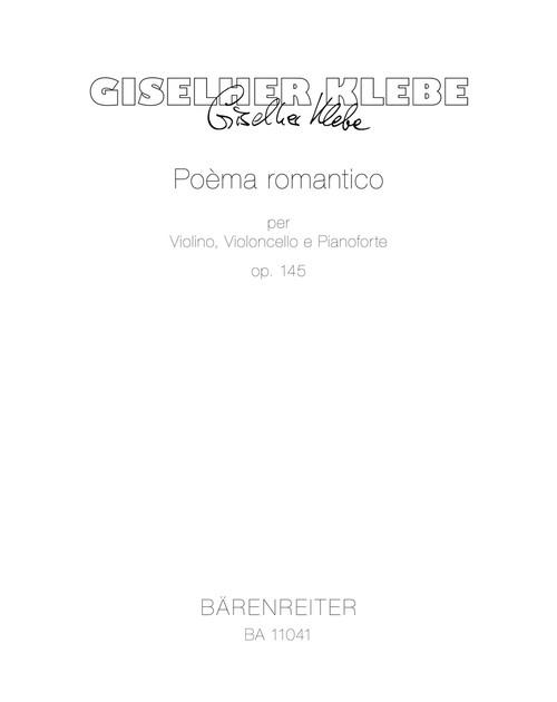 Klebe, Poèma romantico per Violino, Violoncello e Pianoforte op. 145 [BA11041]