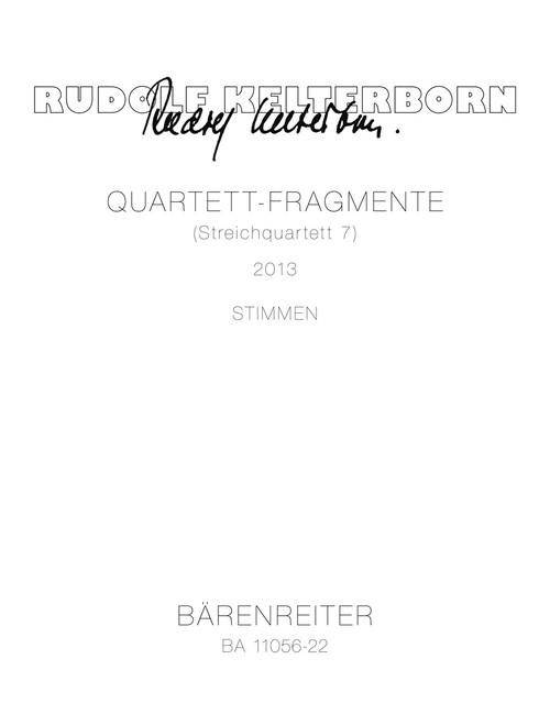 Kelterborn, Quartet Fragments (String Quartet 7) (2013) [BA11056-22]