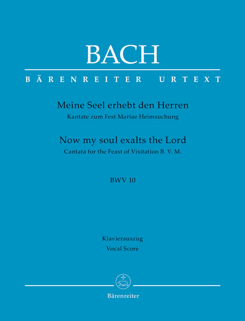 Bach, J.S., Now my soul exalts the Lord BWV 10 -Cantata for the Feast of Visitation B. V. M.- [Bar:BA10010-90]