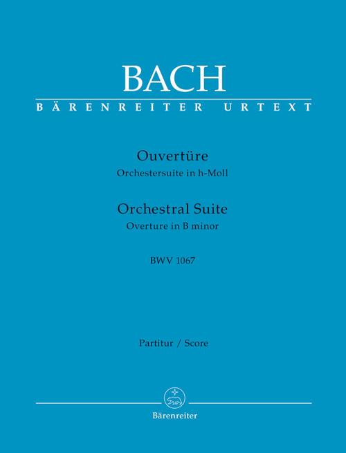 Bach, J.S., Orchestral Suite (Overture) B minor BWV 1067 [Bar:BA5253-86]
