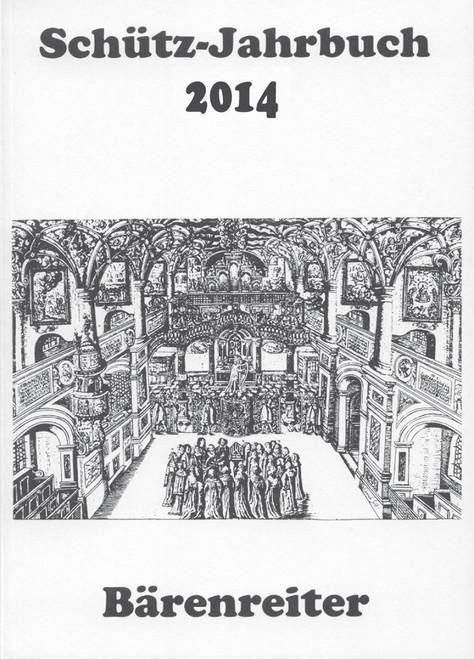 Schütz-Jahrbuch 2014, 36. Jahrgang [Bar:BVK1692]