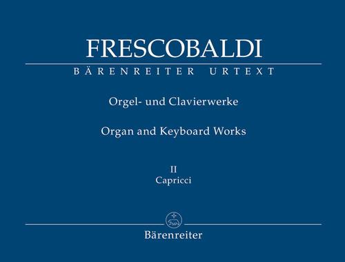 Frescobaldi, Il Primo Libro di Capricci fatti sopra diversi Soggetti, et Arie (Rom, Soldi, 1624) (New edition) [Bar:BA8413]