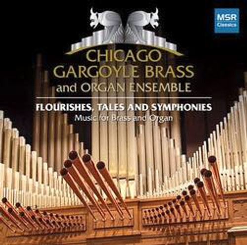 Chicago Gargoyle Brass - Fluorishes, Tales and Symphonies