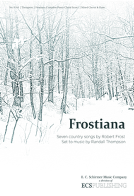 Thompson - Frostiana: Complete Choral Score [ECS:8160]