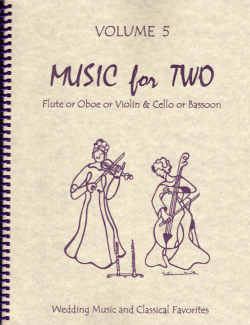 Music for Two, Volume 5 - Flute/Oboe/Violin and Cello/Bassoon, Wedding & Classical Favorites [LR:46005]