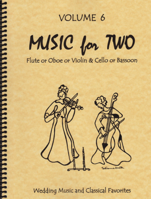 Music for Two, Volume 6 - Flute/Oboe/Violin and Cello/Bassoon, Wedding & Classical Favorites [LR:46006]