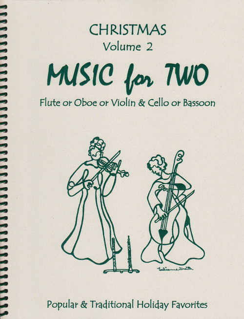 Music for Two, Christmas Music - Flute/Oboe/Violin and Cello/Bassoon, Popular & Traditional Holiday Favorites [LR:46052]