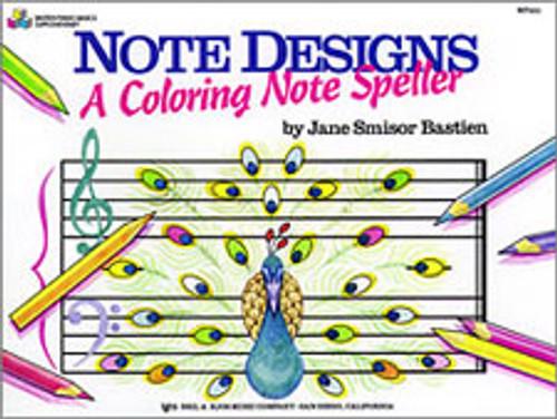BASTIEN,NOTE DESIGNS: A COLORING NOTE SPELLER [KJOS:WP251]