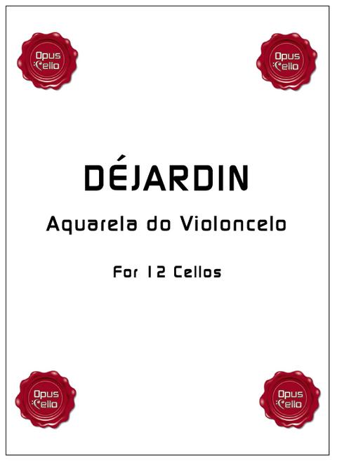 Dejardin, Aquarela do Violoncelo[Op.C.:DEJA12]