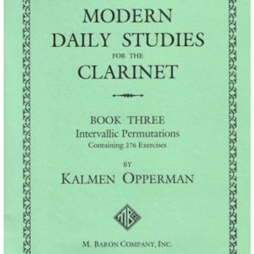 Opperman - Modern Daily Studies for the Clarinet, Book 3 [Baron5]