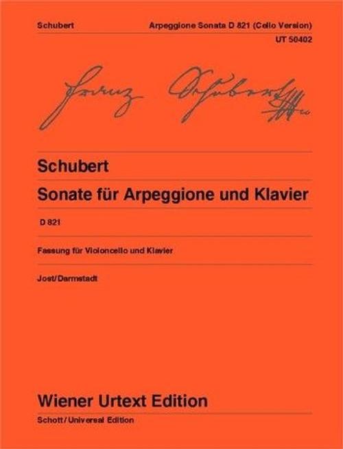 Schubert - Sonata for Arpeggione and Piano for Cello and Piano D 821 [CF:UT50402]