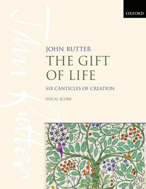 Rutter - The Gift of Life: Six Canticles of Creation [Pet:9780193411500]
