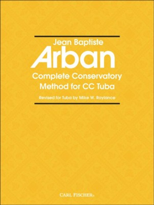 Arban - Complete Conservatory Method for Tuba [CF:O5553]