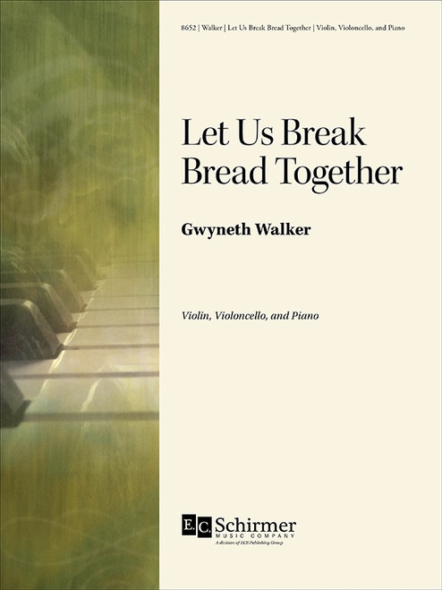 Walker - Let Us Break Bread Together[ECS:8652]