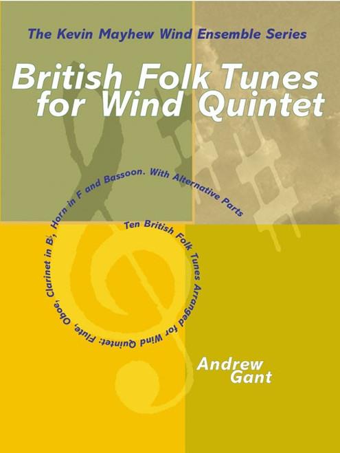 British Folk Tunes for Wind Quintet - Andrew Grant [Mayhew 3611481]