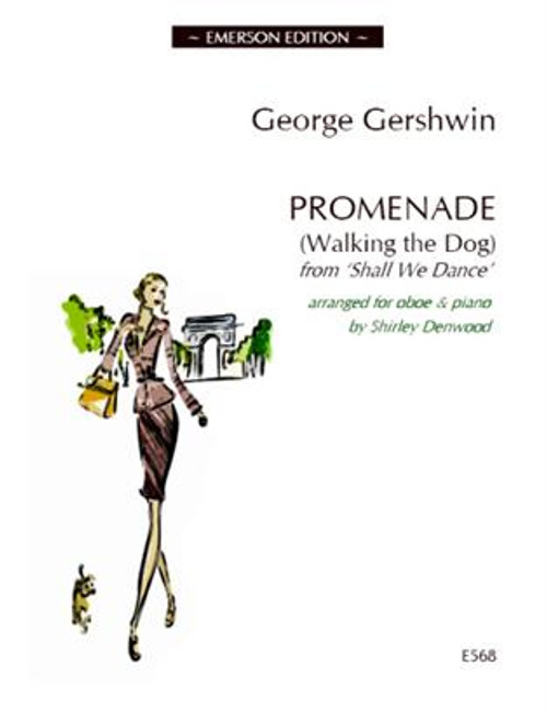 Promenade - Walking the Dog - George Gershwin arranged for oboe and piano by Shirley Denwood [E568]