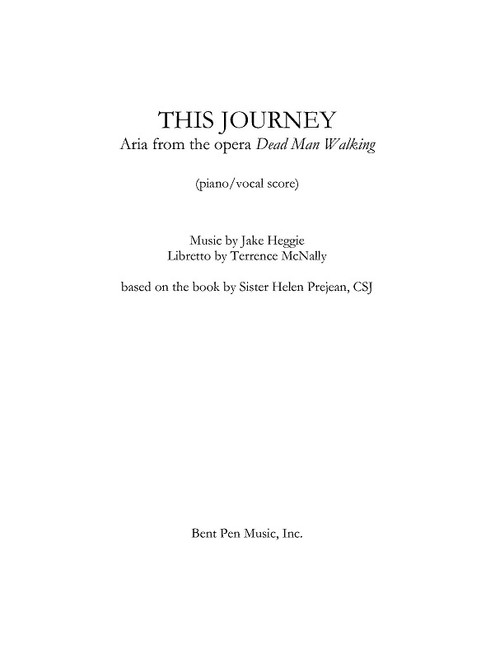 Vocal - Heggie - This Journey based on the book by Sister Helen Prejean [Holab: 90/102]