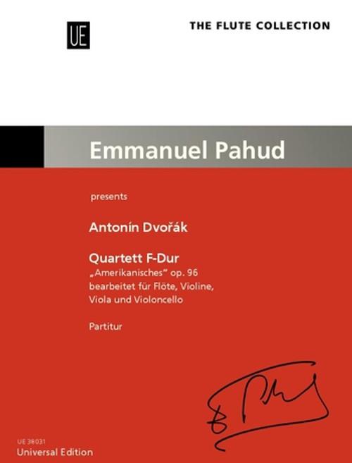 "Dvorak - Quartet No. 12 in F Major, Op. 96 ""American"" for Flute, Violin, Viola and Cello (Score) [CF:UE38031]"