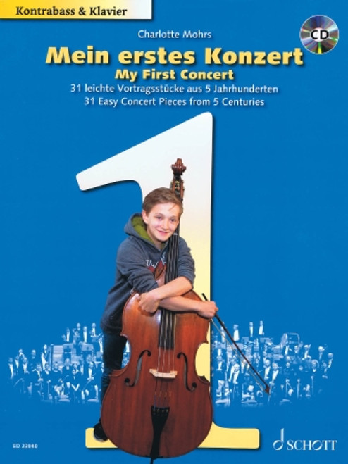 Mohrs - My First Concert: 31 Easy Concert Pieces from 5 Centuries [HL: 49046309]