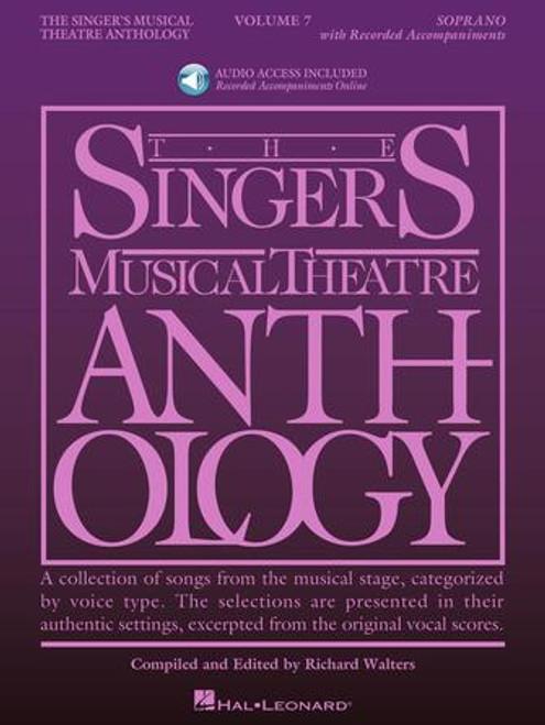 The Singer's Musical Theatre Anthology - Volume 7, Soprano [HL:00293731]]