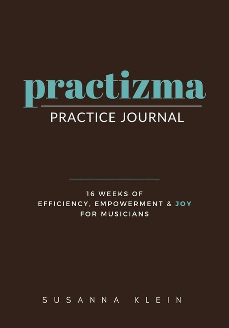 Practizma: Practice Journal by Susanna Klein