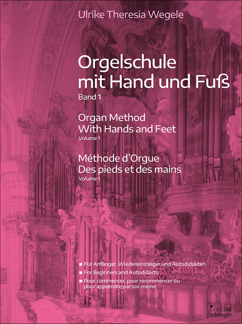 Wegele, Organ Method with Hands and Feet Volume 1 [Dob:02516]