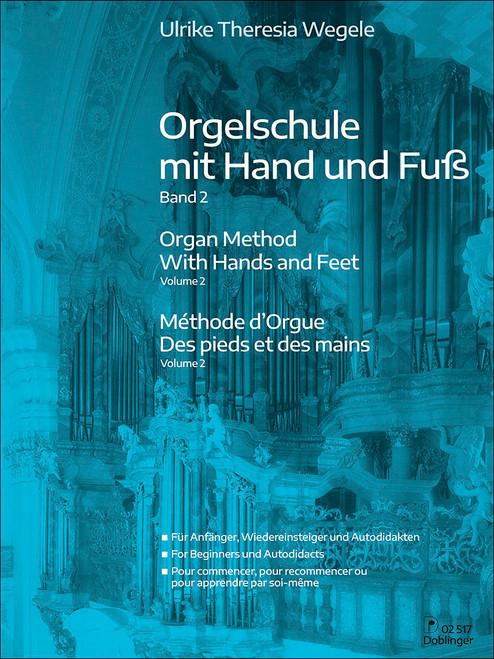 Wegele, Organ Method with Hands and Feet Volume 2 [Dob:02517]