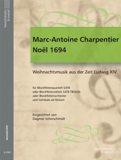 Recorder (SATB) - Charpentier - Noel 1694 [Pet: N2907]