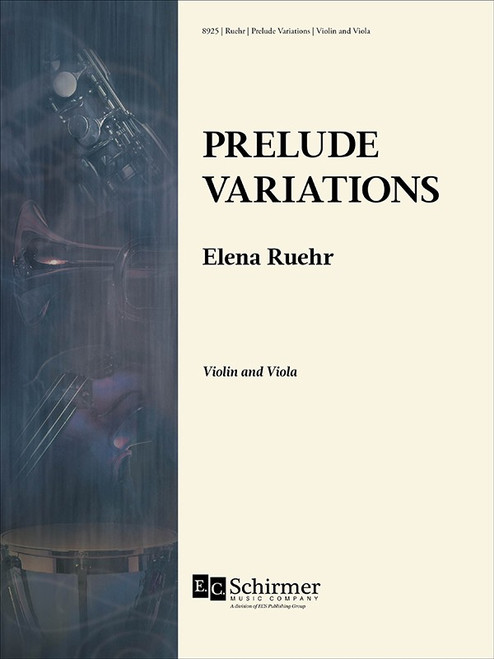 Violin and Viola - Ruehr - Prelude Variations for Violin and Viola [Cant: 8925]